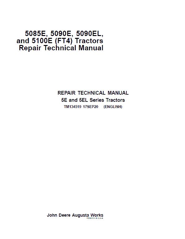 John Deere 5085E, 5100E, 5090E, 5090EL (IT4) Tractors Repair Service Manual
