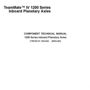 John Deere IV 1200 Series Inboard Planetary Axles Component Technical Manual (CTM140119)