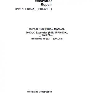John Deere 160GLC Excavator Repair Service Manual (S.N after F055671 -)