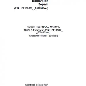 John Deere 180GLC Excavator Repair Service Manual (S.N after F020331 -)
