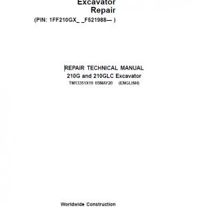 John Deere 210G, 210GLC Excavator Repair Service Manual (S.N after F521988 -)