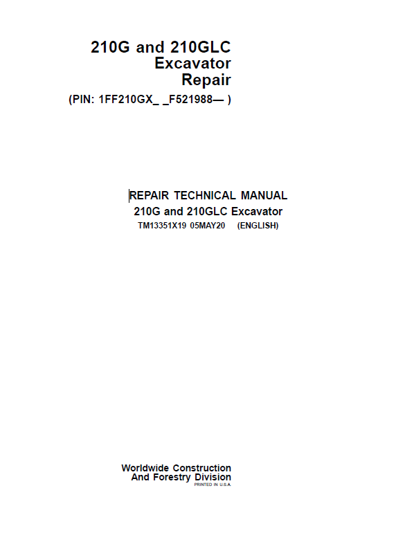 John Deere 210G, 210GLC Excavator Repair Service Manual (S.N after F521988 -)