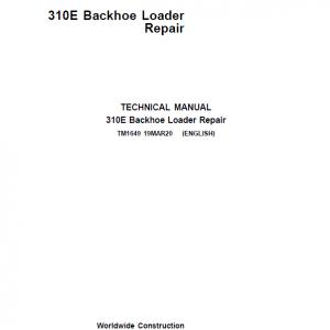 John Deere 310E Backhoe Loader Repair Service Manual