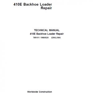 John Deere 410E Backhoe Loader Repair Service Manual