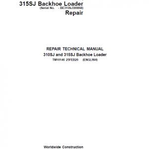 John Deere 315SJ Backhoe Loader Repair Service Manual (S.N before - BE315SJ300868 )