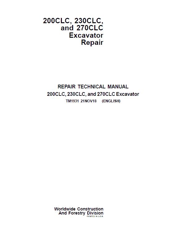 John Deere 200CLC, 230CLC, 270CLC Excavator Repair Service Manual