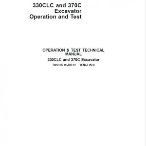 John Deere 330CLC, 370C Excavator Repair Service Manual