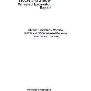 John Deere 180CW, 210CW Wheeled Excavator Repair Service Manual