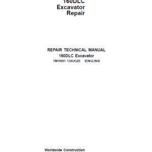 John Deere 160DLC Excavator Repair Service Manual