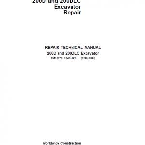 John Deere 200D, 200DLC Excavator Repair Service Manual