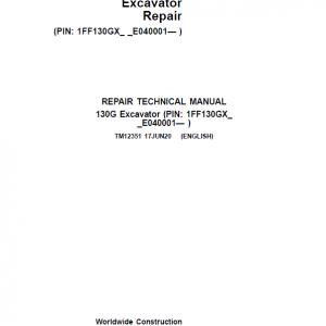 John Deere 130GLC Excavator Repair Service Manual (S.N after E040001 -)