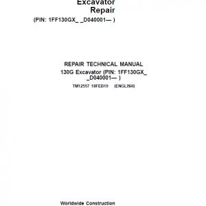 John Deere 130GLC Excavator Repair Service Manual (S.N after D040001 - )
