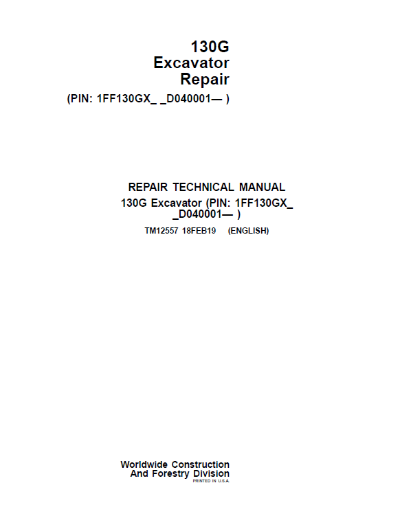 John Deere 130GLC Excavator Repair Service Manual (S.N after D040001 - )