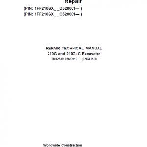 John Deere 210G, 210GLC Excavator Repair Service Manual ( S.N after C520001, D520001 )
