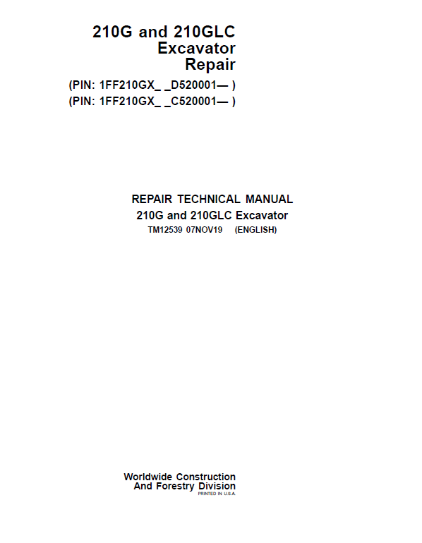 John Deere 210G, 210GLC Excavator Repair Service Manual ( S.N after C520001, D520001 )