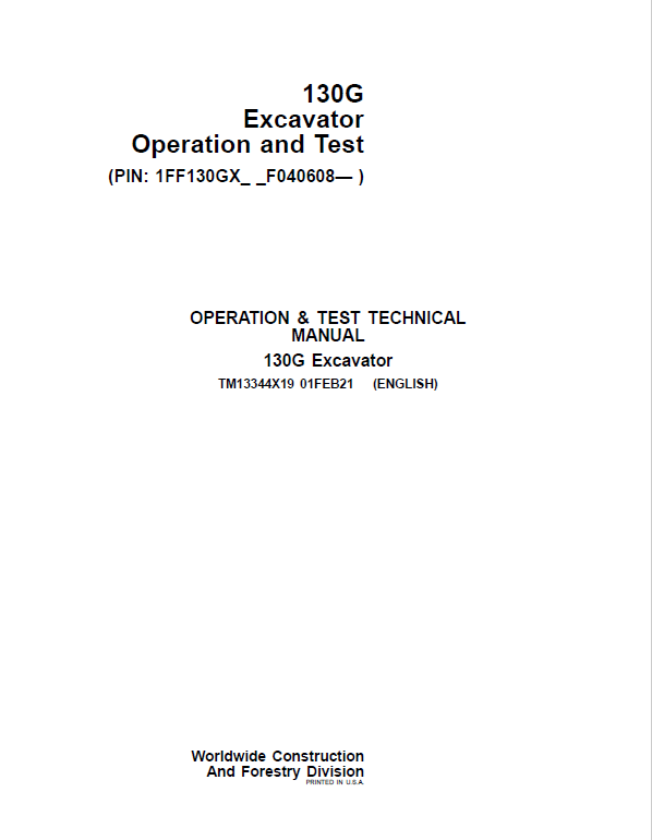 John Deere 130GLC Excavator Repair Service Manual (S.N after F040608 - )