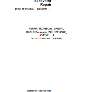 John Deere 160GLC Excavator Repair Service Manual (PIN: 1F9160GX_ _D055001- )