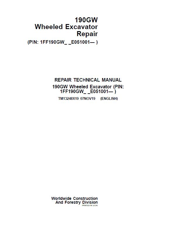 John Deere 190GW Wheeled Excavator Repair Service Manual (S.N after E051001 - )
