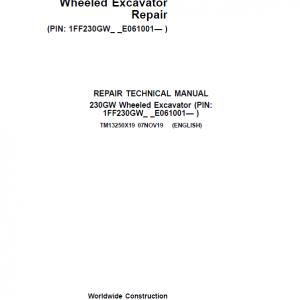 John Deere 230GW Wheeled Excavator Repair Service Manual (S.N after E061001 - )