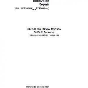John Deere 300GLC Excavator Repair Service Manual (S.N after F710002 - )