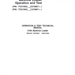 John Deere 310K Backhoe Loader Repair Service Manual (S.N after C219607 & D219607 - )