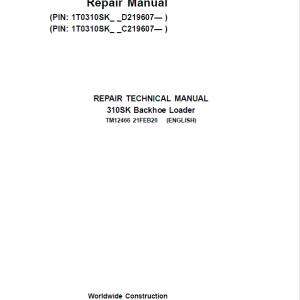 John Deere 310SK Backhoe Loader Repair Service Manual (S.N after C219607 & D219607 - )