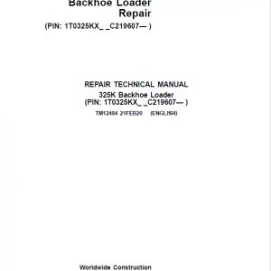 John Deere 325K Backhoe Loader Repair Service Manual (S.N C219607 - C235588)