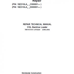 John Deere 310L Backhoe Loader Repair Service Manual (S.N after C000001 & D000001 - )
