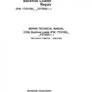 John Deere 315SL Backhoe Loader Repair Service Manual (S.N F273920 - F390995)