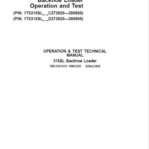 John Deere 315SL Backhoe Repair Service Manual (S.N after C273920 & D273920 - 390995)