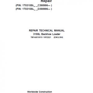 John Deere 315SL Backhoe Loader Service Manual (S.N C390996 & D390996 - )