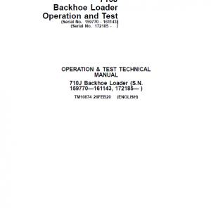 John Deere 710J Backhoe Loader Service Manual (S.N 159770 - 161143 and after 172185 - )