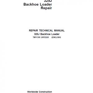 John Deere 325J Backhoe Loader Repair Service Manual