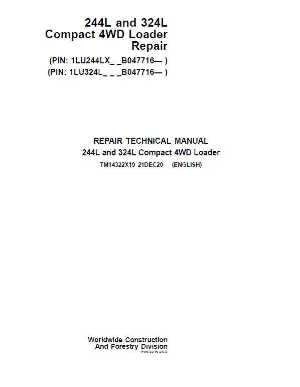 John Deere 244L, 324L Compact 4WD Loader Repair Service Manual (S.N after B047716 - )