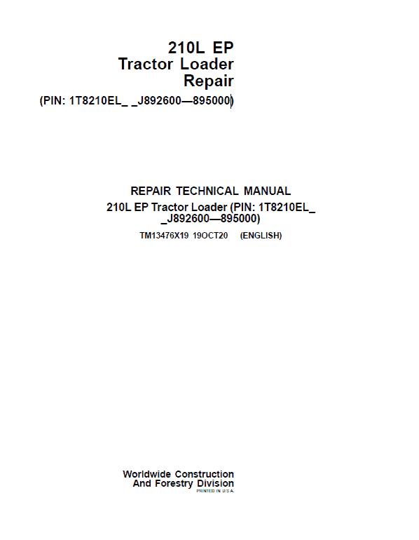 John Deere 210L EP Tractor Loader Repair Service Manual (S.N J892600 - 895000)