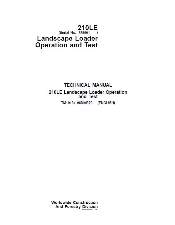 John Deere 210LE Landscape Loader Repair Service Manual (S.N after 888001 - )