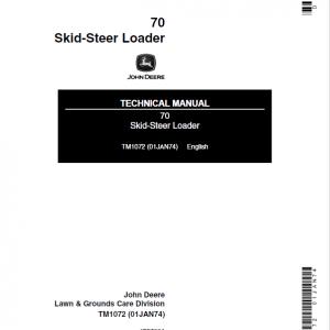 John Deere 70 SkidSteer Loader Repair Service Manual TM1072