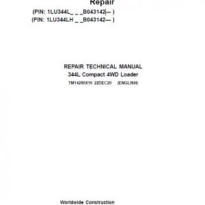 John Deere 344L Compact 4WD Loader Repair Service Manual (S.N after B043142 -)