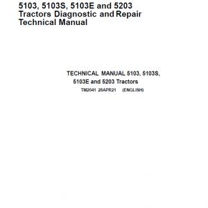 John Deere 5103, 5103S, 5103E, 5203 Tractors Repair Service Manual