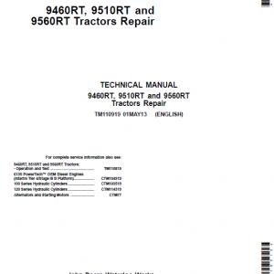 John Deere 9460RT, 9560RT, 9560RT Tractors Repair Service Manual