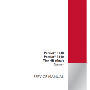 Case Patriot 3240, 3340 Sprayer Repair Service Manual