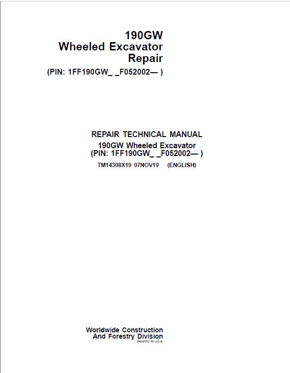 John Deere 190GW Wheeled Excavator Repair Service Manual (S.N after F052002 -)