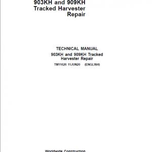 John Deere 903KH, 909KH Tracked Harvester Repair Service Manual
