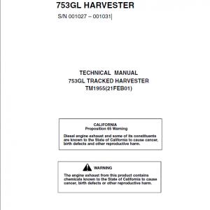 John Deere 753GL Tracked Harvester Repair Service Manual (S.N 001027 – 001031)
